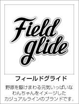 Field glide